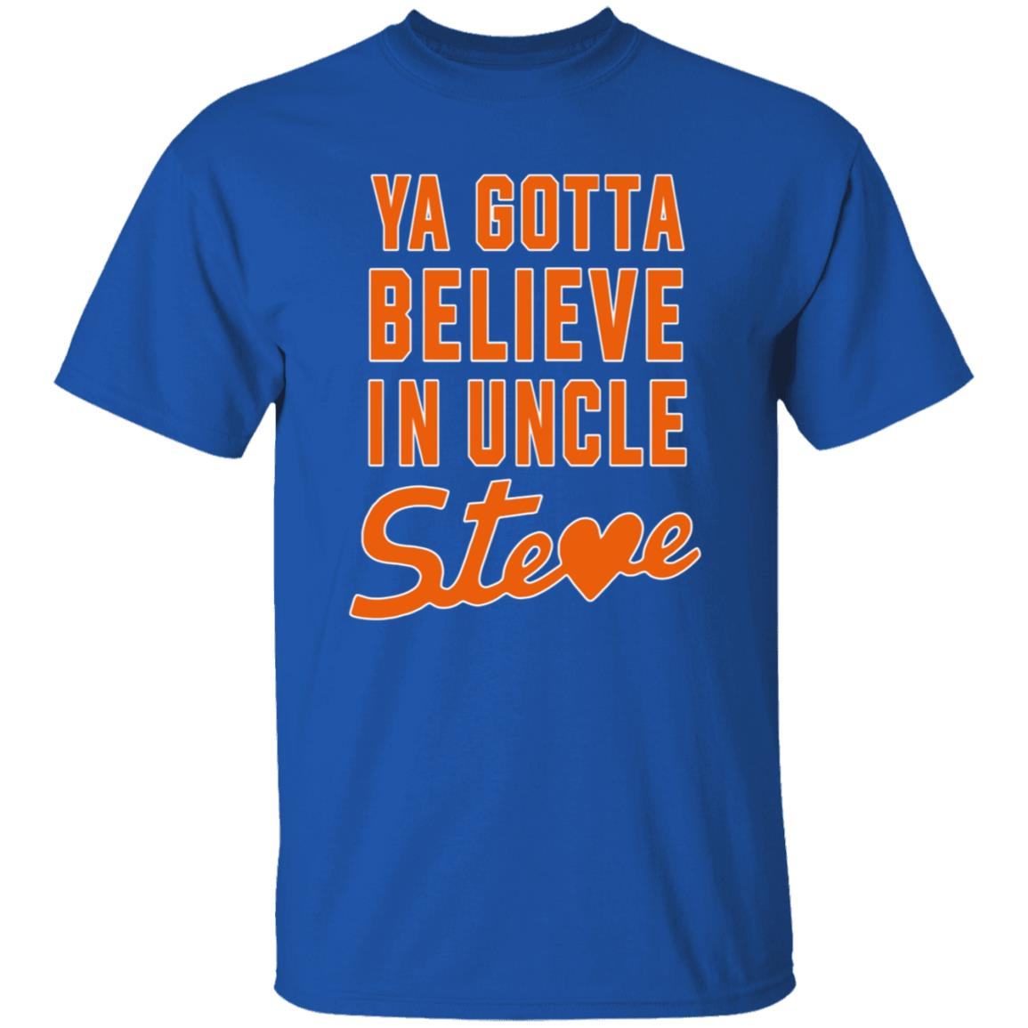 Ya Gotta Believe In Uncle Steve T Shirt Steve Cohen And Alex Shirt Hoodie